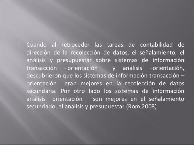  Cuando al retroceder las tareas de contabilidad de dirección de la recolección de datos, el señalamiento, el análisis y ...