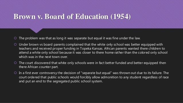 account of the brown versus board of education decision