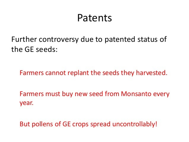 The questionable safety of genetically modified seed patenting