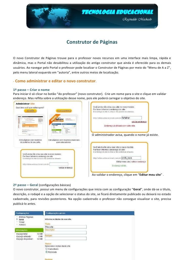 Construtor de PáginasO novo Construtor de Páginas trouxe para o professor novos recursos em uma interface mais limpa, rápi...