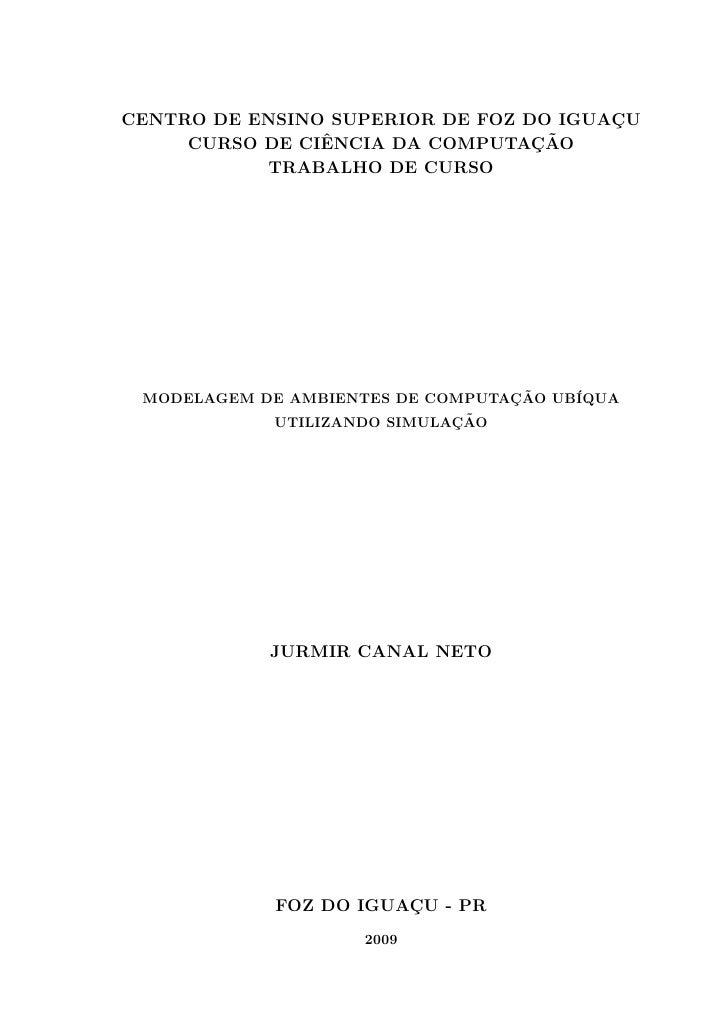CENTRO DE ENSINO SUPERIOR DE FOZ DO IGUACU                                         ¸                 ˆ                 ¸˜ ...