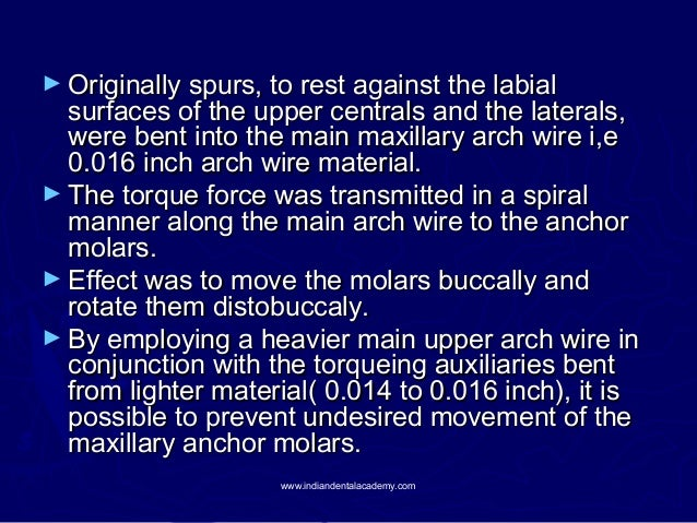► Originally spurs, to rest against the labial  surfaces of the upper centrals and the laterals, were bent into the main m...
