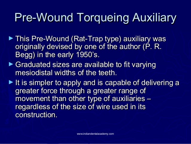 Pre-Wound Torqueing Auxiliary ► This Pre-Wound (Rat-Trap type) auxiliary was  originally devised by one of the author (P. ...