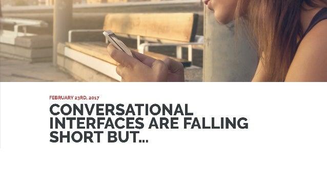 Conversational Experiences for Humans Slide 39