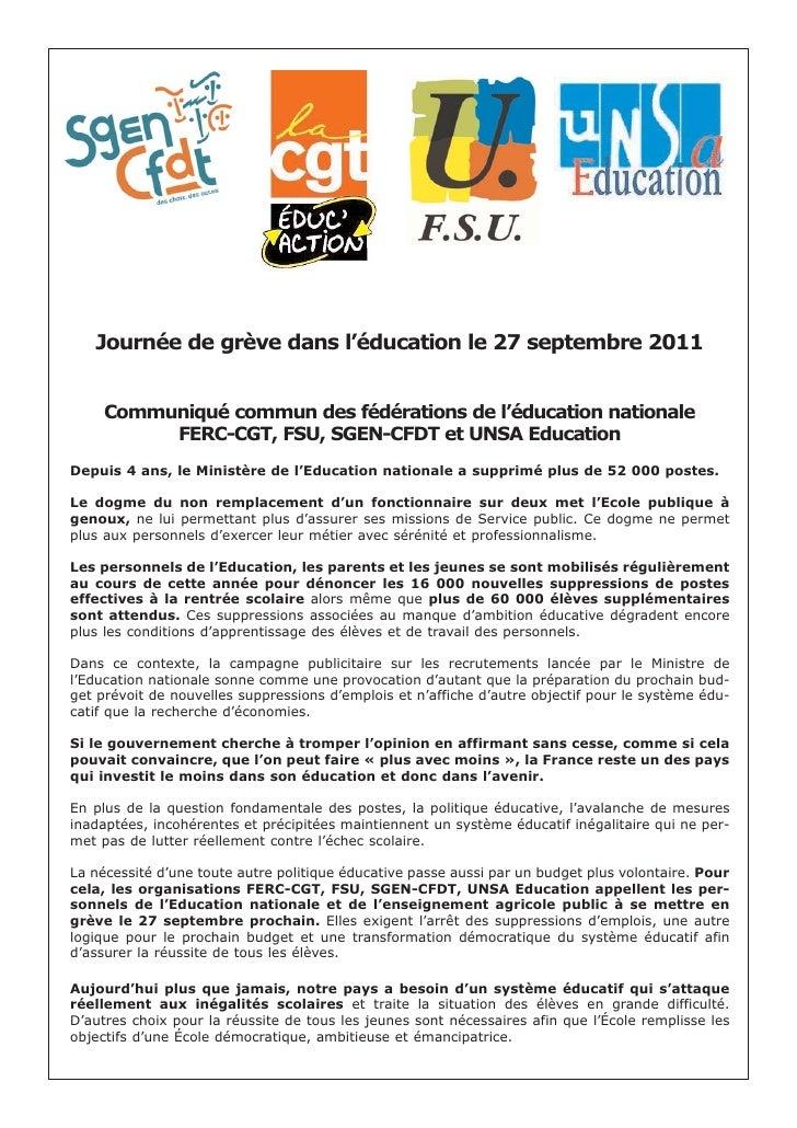 Journée de grève dans l'éducation le 27 septembre 2011     Communiqué commun des fédérations de l'éducation nationale     ...