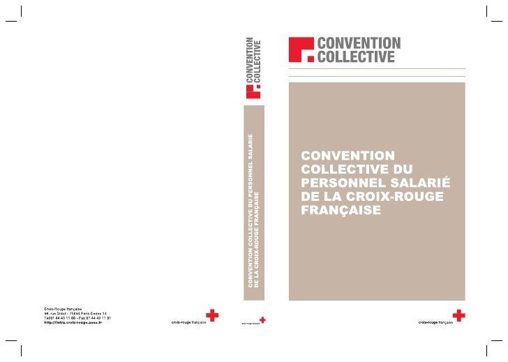 ACCORD PORTANT REVISION   DE LA CONVENTION COLLECTIVE        DU PERSONNEL SALARIE   DE LA CROIX-ROUGE FRANÇAISE    DU 3 JU...