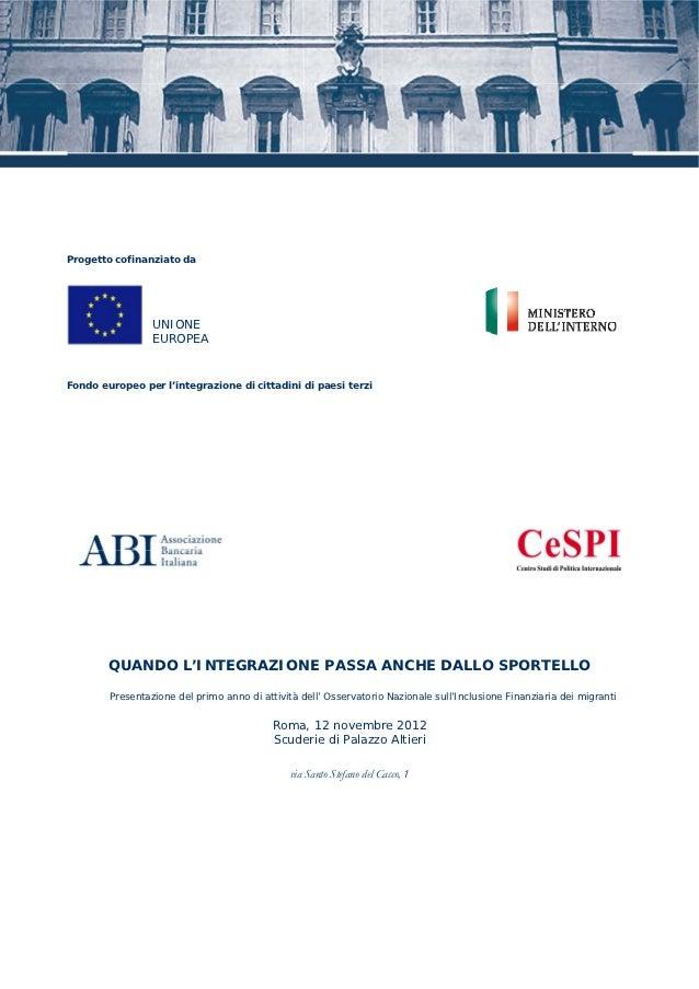 Progetto cofinanziato da                 UNIONE                 EUROPEAFondo europeo per l'integrazione di cittadini di pa...