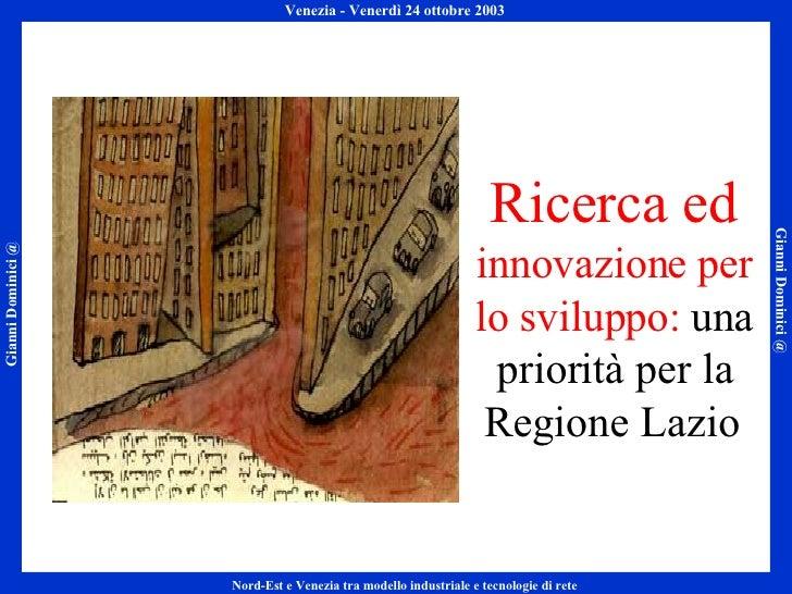 Ricerca ed  innovazione per lo sviluppo:  una priorità per la Regione Lazio