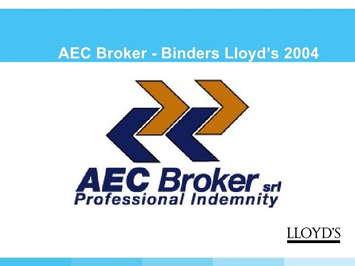 AEC Broker - Binders Lloyd's 2004