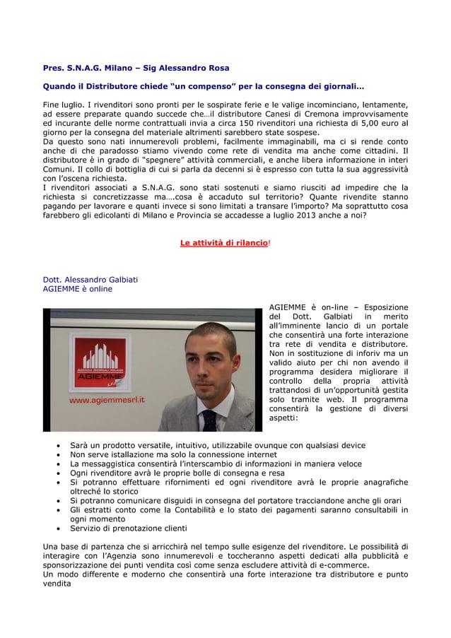 """Pres. S.N.A.G. Milano – Sig Alessandro Rosa Quando il Distributore chiede """"un compenso"""" per la consegna dei giornali… Fine..."""