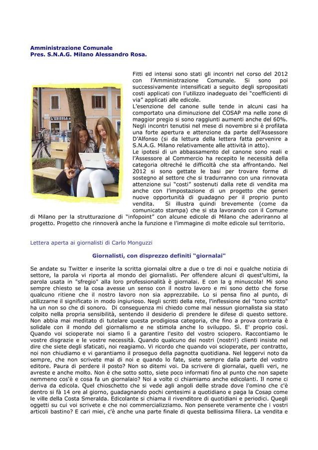 Amministrazione Comunale Pres. S.N.A.G. Milano Alessandro Rosa.  Fitti ed intensi sono stati gli incontri nel corso del 20...
