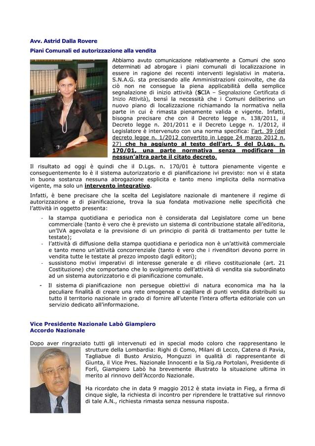 Avv. Astrid Dalla Rovere Piani Comunali ed autorizzazione alla vendita Abbiamo avuto comunicazione relativamente a Comuni ...