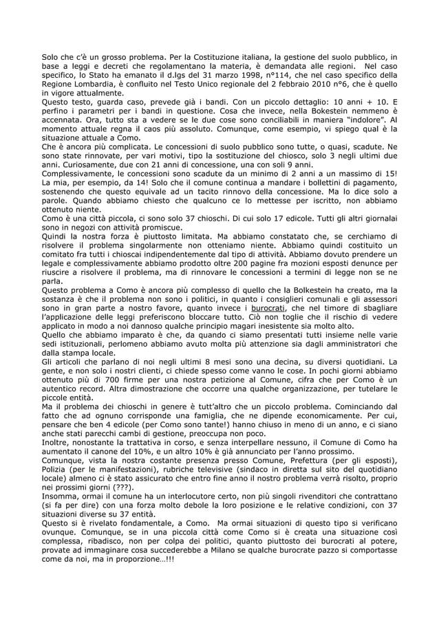 Solo che c'è un grosso problema. Per la Costituzione italiana, la gestione del suolo pubblico, in base a leggi e decreti c...