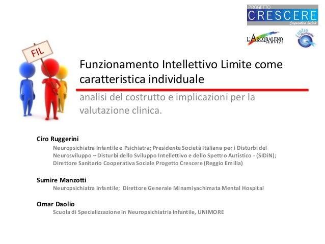 Funzionamento Intellettivo Limite come caratteristica individuale analisi del costrutto e implicazioni per la valutazione ...