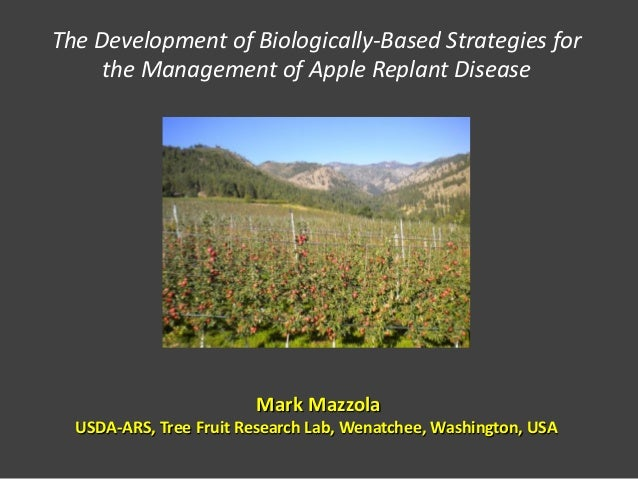 The Development of Biologically-Based Strategies for     the Management of Apple Replant Disease                        Ma...
