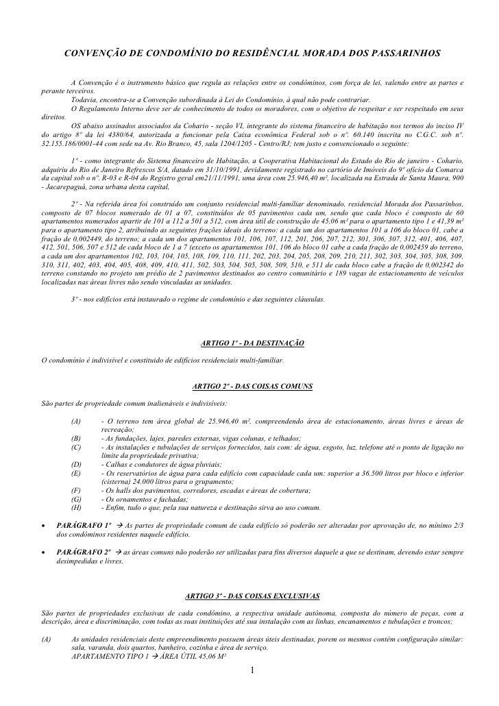 CONVENÇÃO DE CONDOMÍNIO DO RESIDÊNCIAL MORADA DOS PASSARINHOS            A Convenção é o instrumento básico que regula as ...