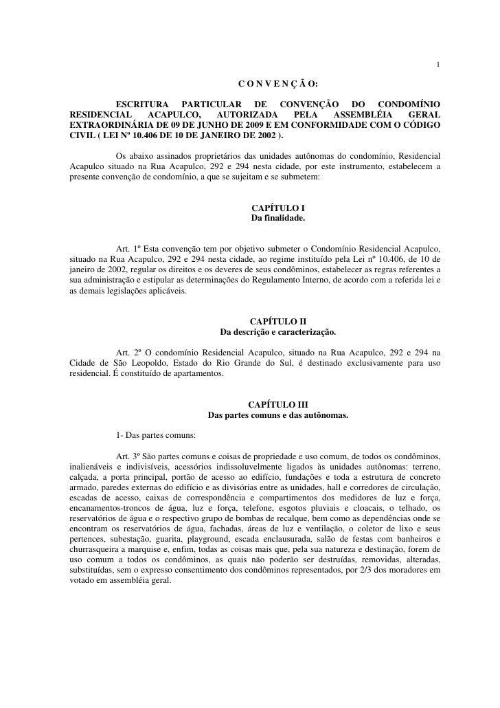 1                                               C O N V E N Ç Ã O:          ESCRITURA PARTICULAR DE CONVENÇÃO DO CONDOMÍNI...