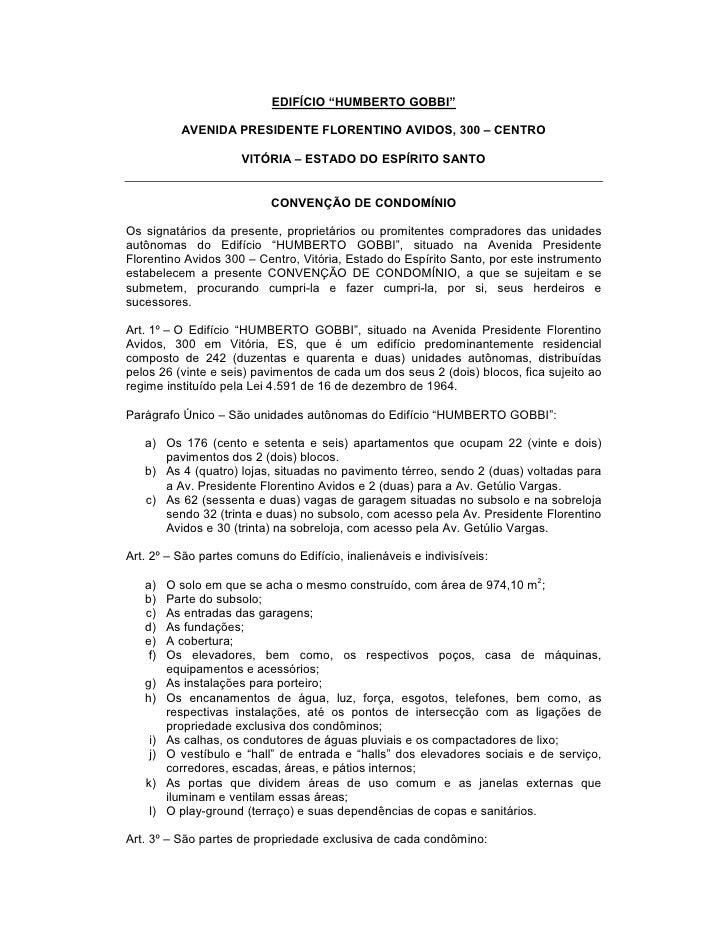 """EDIFÍCIO """"HUMBERTO GOBBI""""           AVENIDA PRESIDENTE FLORENTINO AVIDOS, 300 – CENTRO                      VITÓRIA – ESTA..."""