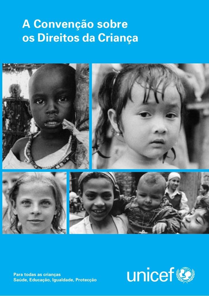 A Convenção sobreos Direitos da Criança