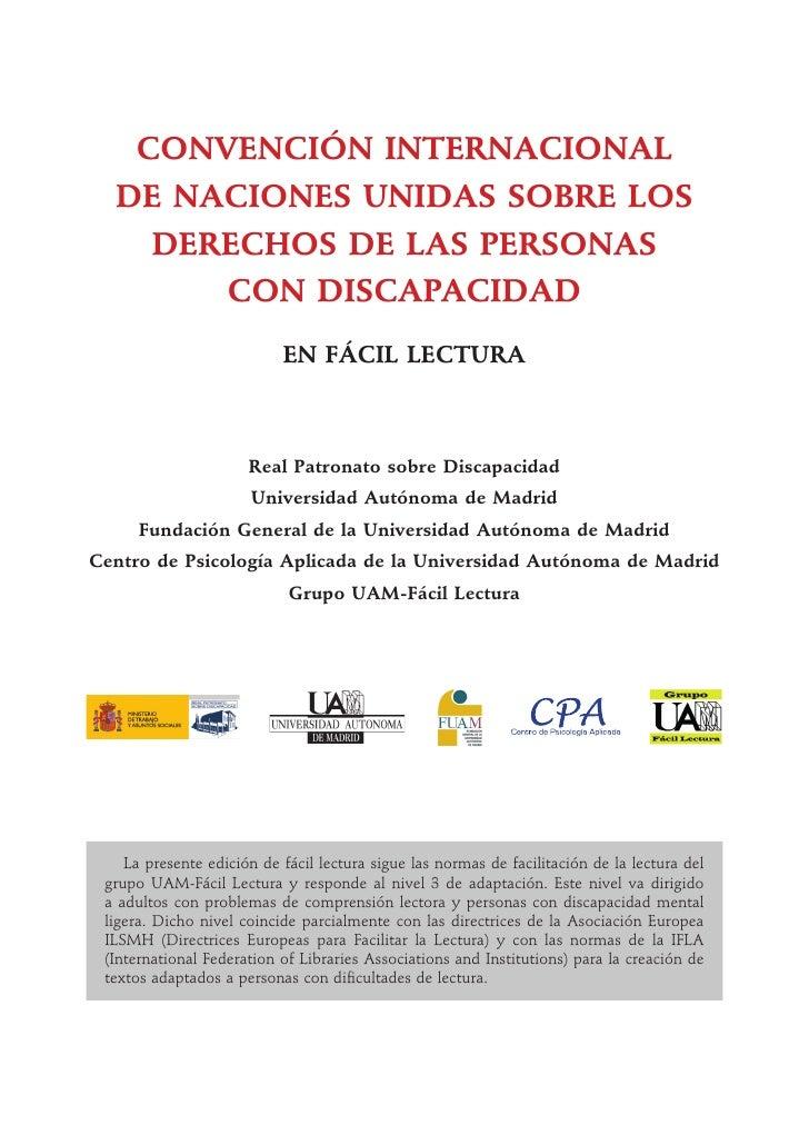 CONVENCIÓN INTERNACIONAL  DE NACIONES UNIDAS SOBRE LOS    DERECHOS DE LAS PERSONAS       CON DISCAPACIDAD                 ...