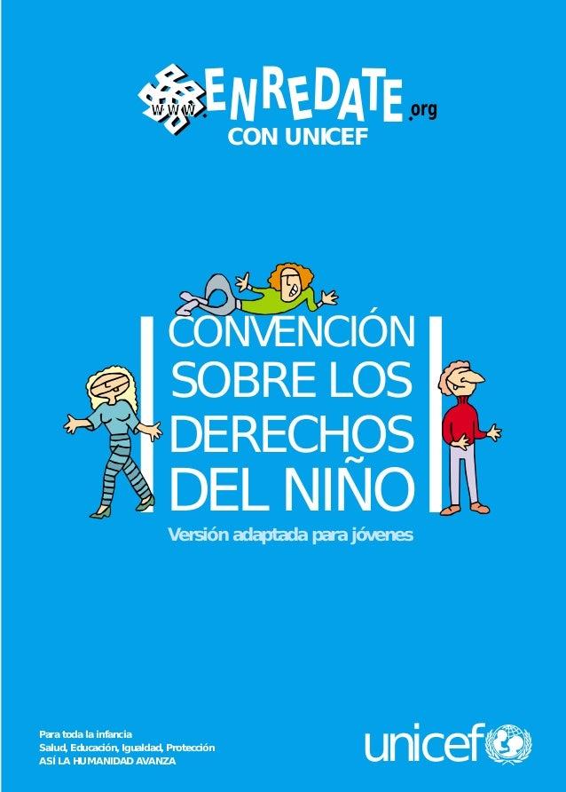cubiertas 42 DERECHOS  8/2/05  16:49  www  Página 1  ENR EDATE CON UNICEF  org  CONVENCIÓN  SOBRE LOS DERECHOS  DEL NIÑO V...
