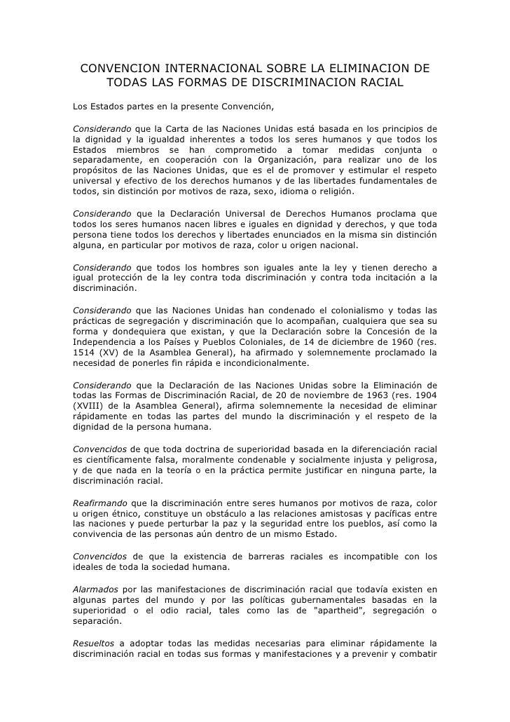 CONVENCION INTERNACIONAL SOBRE LA ELIMINACION DE     TODAS LAS FORMAS DE DISCRIMINACION RACIAL Los Estados partes en la pr...