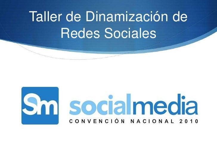 Taller de Dinamización de Redes Sociales<br />