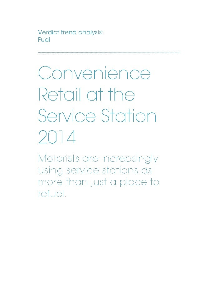 Verdict sample pages Convenience Retail at the Service Station 2014 page 2 Overview Motorists across Europe are increasing...