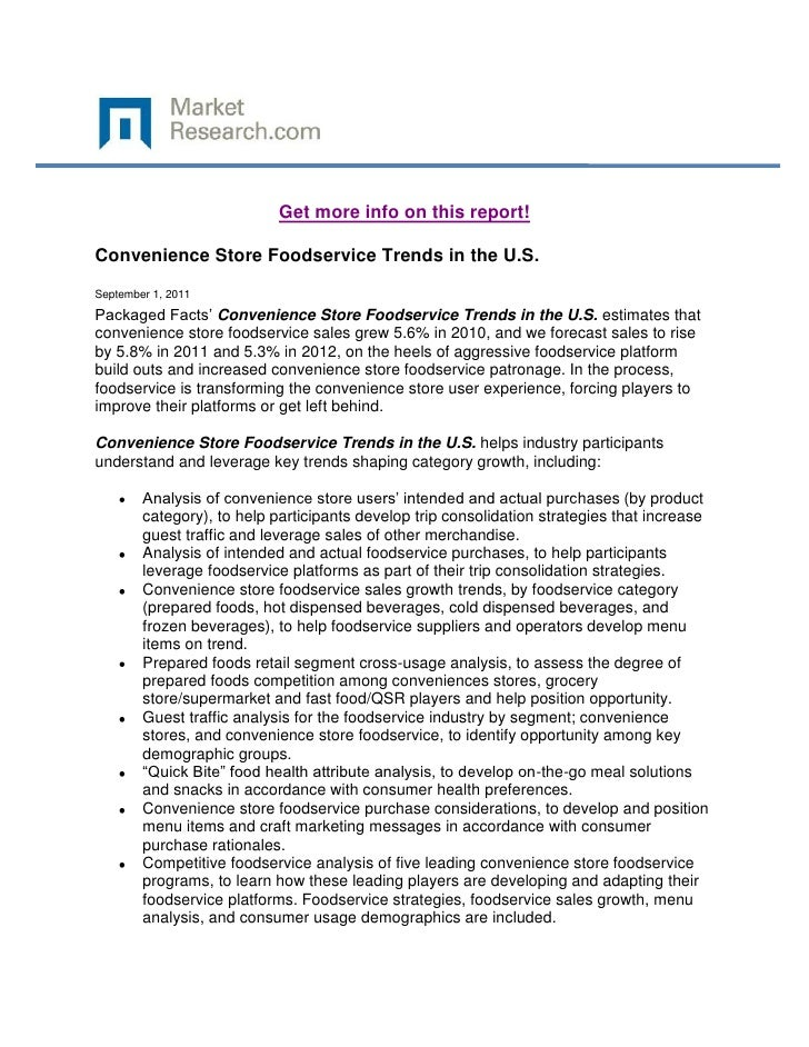 Get more info on this report!Convenience Store Foodservice Trends in the U.S.September 1, 2011Packaged Facts' Convenience ...