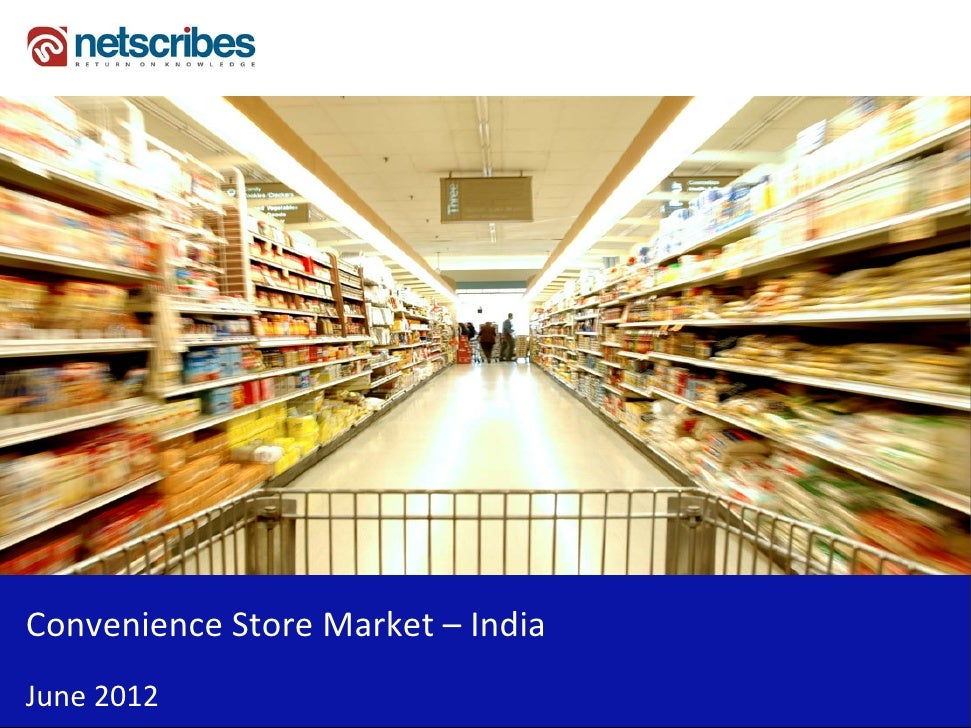 Insert Cover Image using Slide Master View                            Do not distortConvenience Store Market – IndiaJune 2...