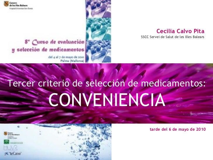 Cecilia Calvo Pita                              SSCC Servei de Salut de les Illes BalearsTercer criterio de selección de m...