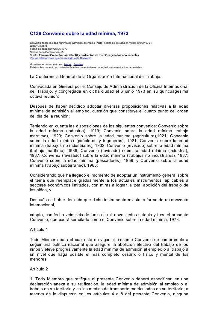 C138 Convenio sobre la edad mínima, 1973Convenio sobre la edad mínima de admisión al empleo (Nota: Fecha de entrada en vig...