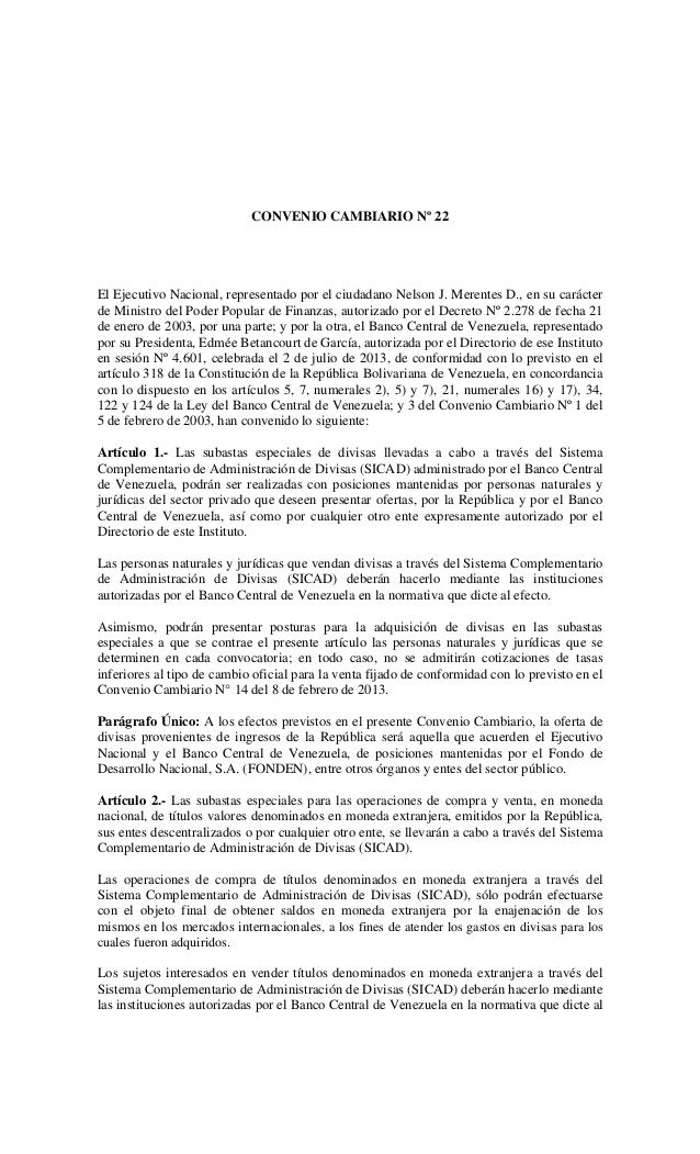 CONVENIO CAMBIARIO Nº 22 El Ejecutivo Nacional, representado por el ciudadano Nelson J. Merentes D., en su carácter de Min...
