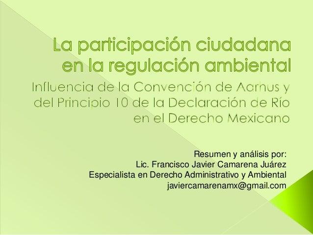 Resumen y análisis por:            Lic. Francisco Javier Camarena JuárezEspecialista en Derecho Administrativo y Ambiental...