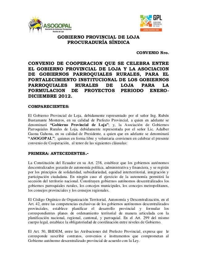 GOBIERNO PROVINCIAL DE LOJA PROCURADURÍA SÍNDICA CONVENIO Nro. CONVENIO DE COOPERACION QUE SE CELEBRA ENTRE EL GOBIERNO PR...