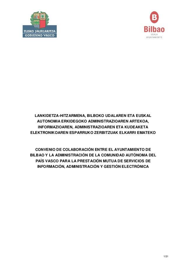 LANKIDETZA-HITZARMENA, BILBOKO UDALAREN ETA EUSKAL AUTONOMIA ERKIDEGOKO ADMINISTRAZIOAREN ARTEKOA, INFORMAZIOAREN, ADMINIS...