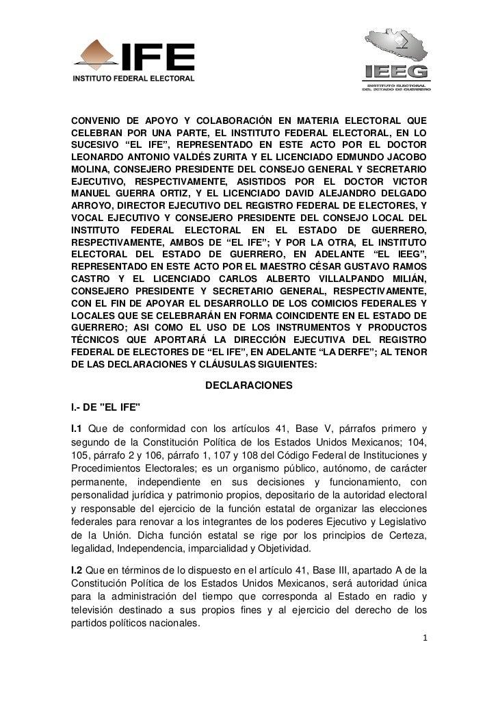CONVENIO DE APOYO Y COLABORACIÓN EN MATERIA ELECTORAL QUECELEBRAN POR UNA PARTE, EL INSTITUTO FEDERAL ELECTORAL, EN LOSUCE...
