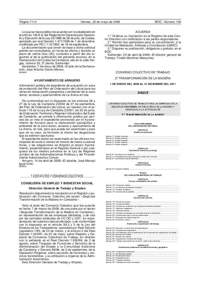 Página 7114 Viernes, 23 de mayo de 2008 BOC - Número 100 Lo que se hace público de acuerdo con lo establecido en el artícu...