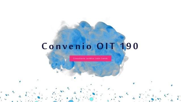 Consultorio Jurídico León Cortés Convenio OIT 190