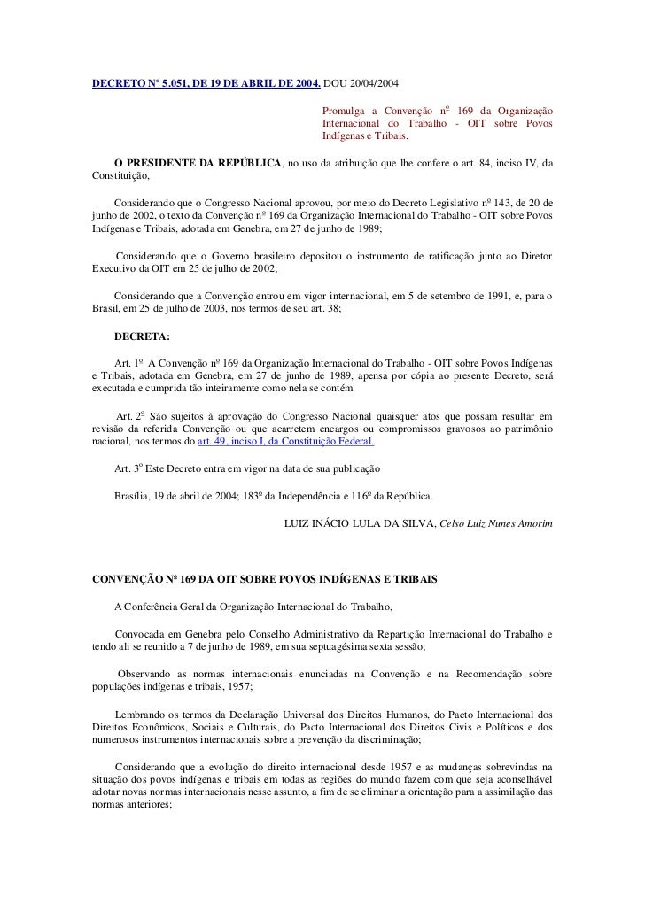 DECRETO Nº 5.051, DE 19 DE ABRIL DE 2004. DOU 20/04/2004                                                     Promulga a Co...