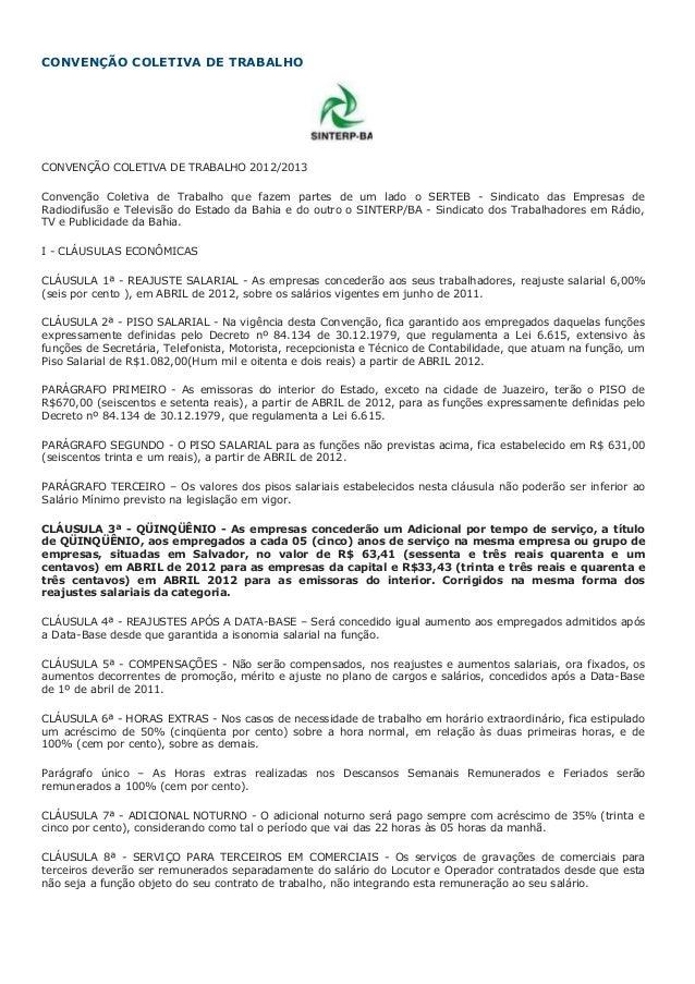 CONVENÇÃO COLETIVA DE TRABALHO CONVENÇÃO COLETIVA DE TRABALHO 2012/2013 Convenção Coletiva de Trabalho que fazem partes de...