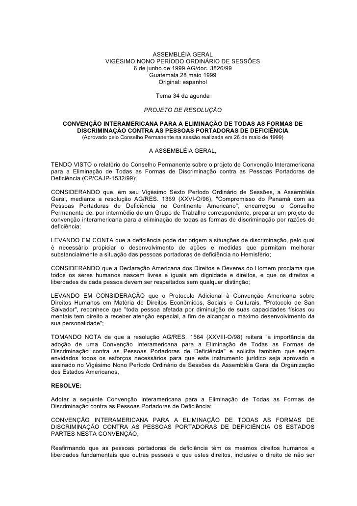 ASSEMBLÉIA GERAL                    VIGÉSIMO NONO PERÍODO ORDINÁRIO DE SESSÕES                            6 de junho de 19...