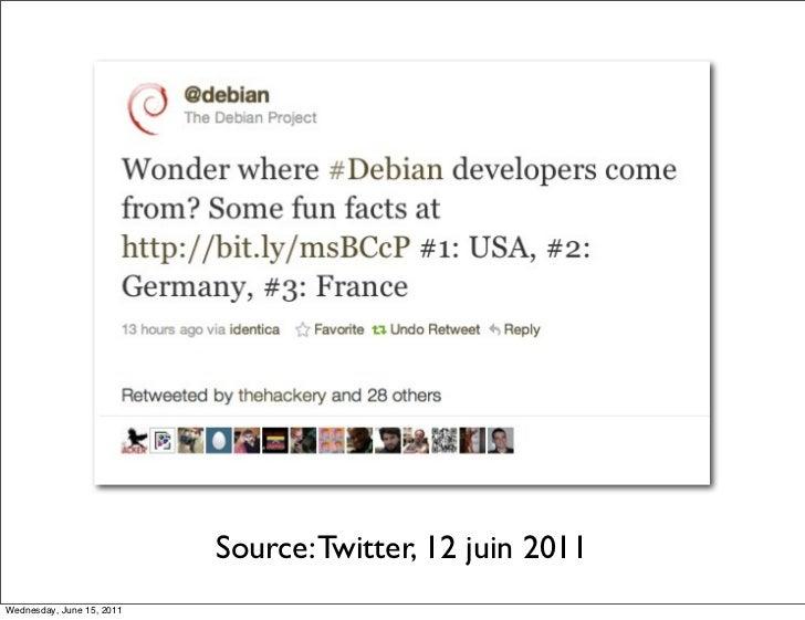 Source: Twitter, 12 juin 2011Wednesday, June 15, 2011
