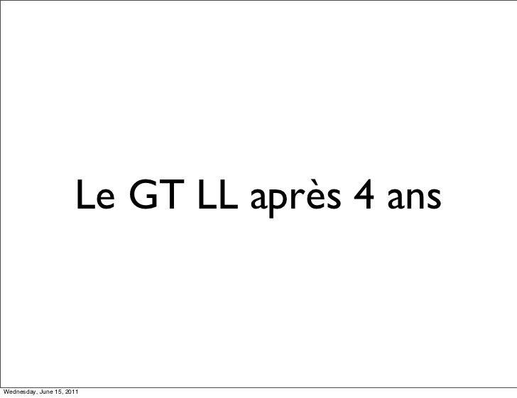 Le GT LL après 4 ansWednesday, June 15, 2011