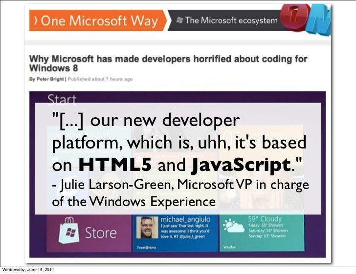 """""""[...] our new developer                      platform, which is, uhh, its based                      on HTML5 and JavaScr..."""