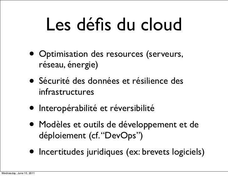 Les défis du cloud                   • Optimisation des resources (serveurs,                           réseau, énergie)    ...