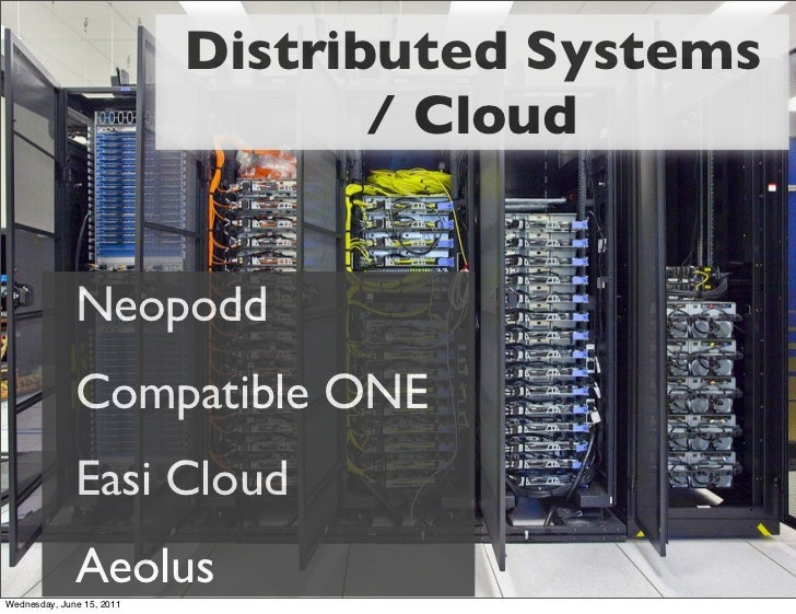 Distributed Systems                                  / Cloud              Neopodd              Compatible ONE             ...