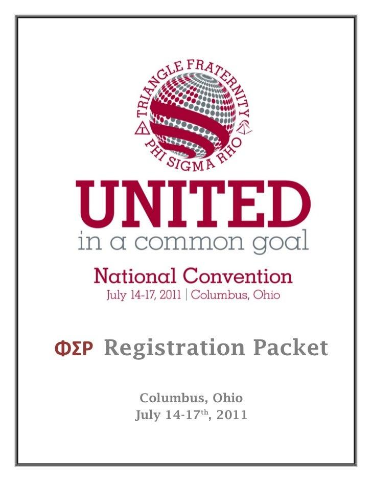 ΦΣΡ Registration Packet       Columbus, Ohio      July 14-17th, 2011