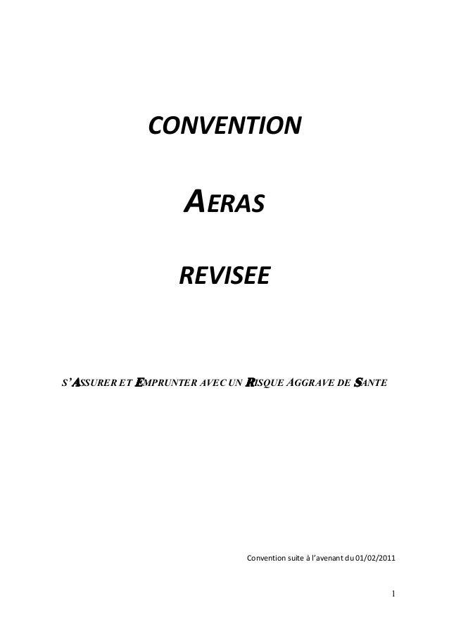 1 CONVENTION AERAS REVISEE S'AAAASSURER ET EEEEMPRU TER AVEC U RRRRISQUE AGGRAVE DE SSSSA TE Convention suite à l'avenant ...