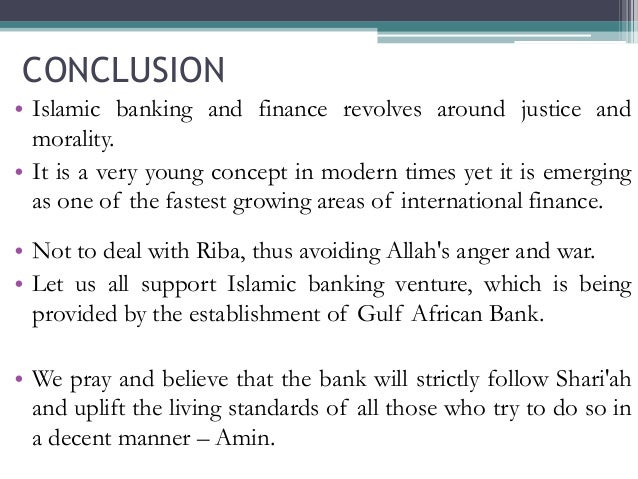 islamic banking conclusion Is islamic banking good for growth prepared by whether a similar conclusion holds for islamic banking against this backdrop, this paper.